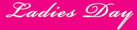 Einladung zum Ladies Day am 03.10.2016