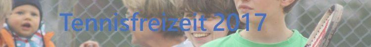 Tennisfreizeit 2017 – vom 03.07 – 05.07